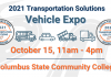 """White background with road graphics transparent in back. Text reads: """"2021 Transportation Solutions Vehicle Expo, October 15, 11 a.m. - 4 p.m., Columbus State Community College"""" Four vehicle graphics sit in the middle (school bus, car, dump truck, delivery truck)"""